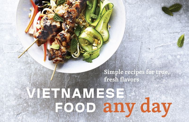 Vietnamese Food Any Day Cookbook Preview Viet World Kitchen